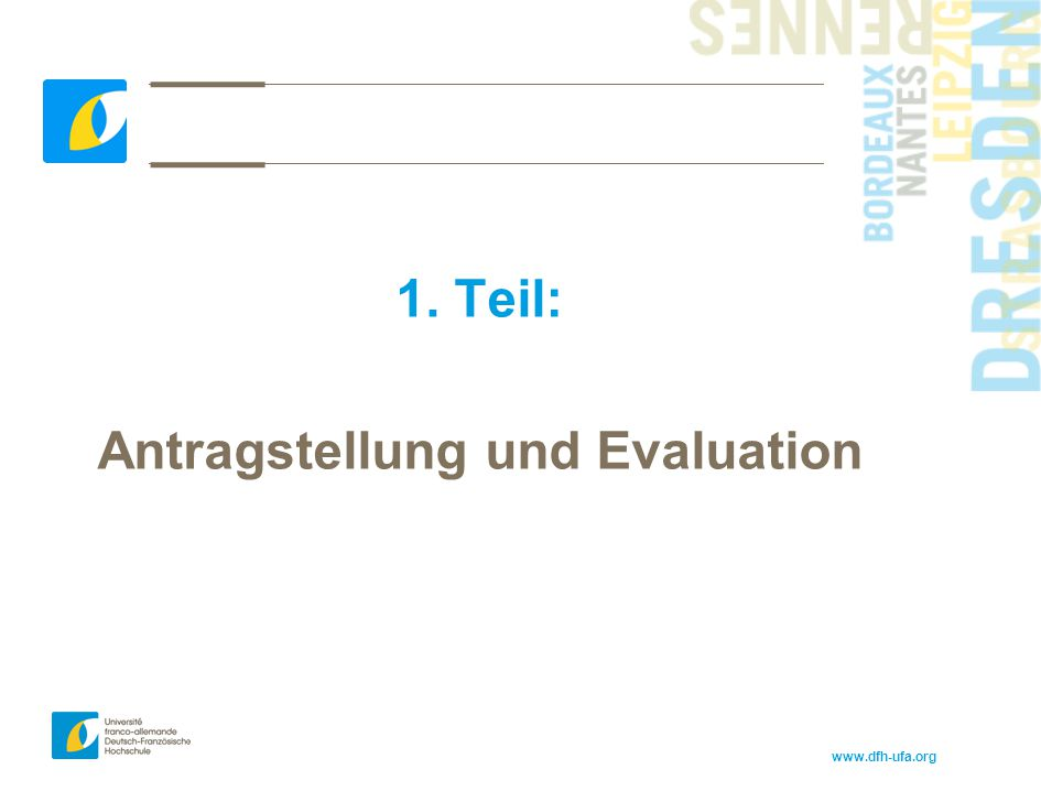 Antragstellung und Evaluation