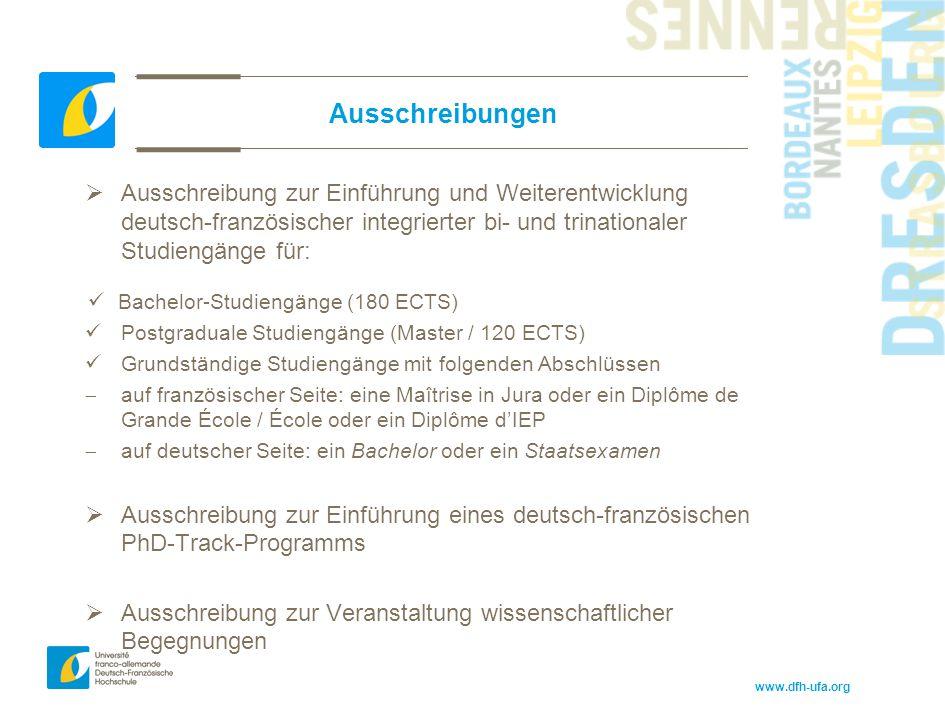 Ausschreibungen Ausschreibung zur Einführung und Weiterentwicklung deutsch-französischer integrierter bi- und trinationaler Studiengänge für: