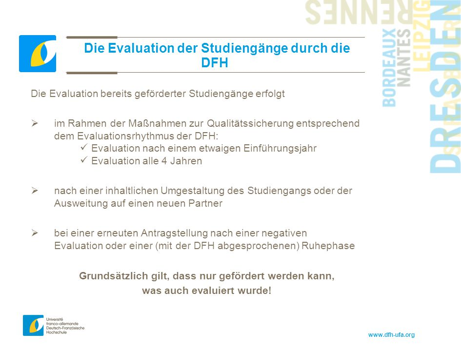 Die Evaluation der Studiengänge durch die DFH