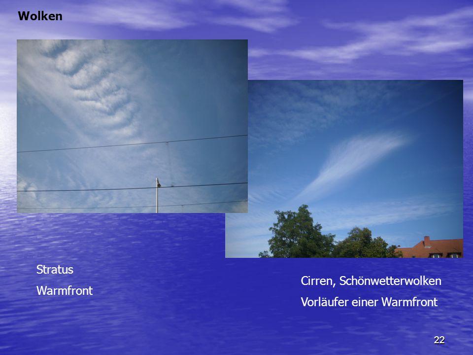Wolken Stratus Warmfront Cirren, Schönwetterwolken Vorläufer einer Warmfront