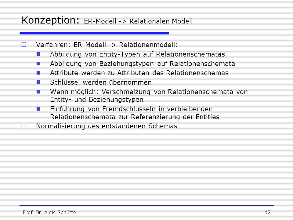 Konzeption: ER-Modell -> Relationalen Modell