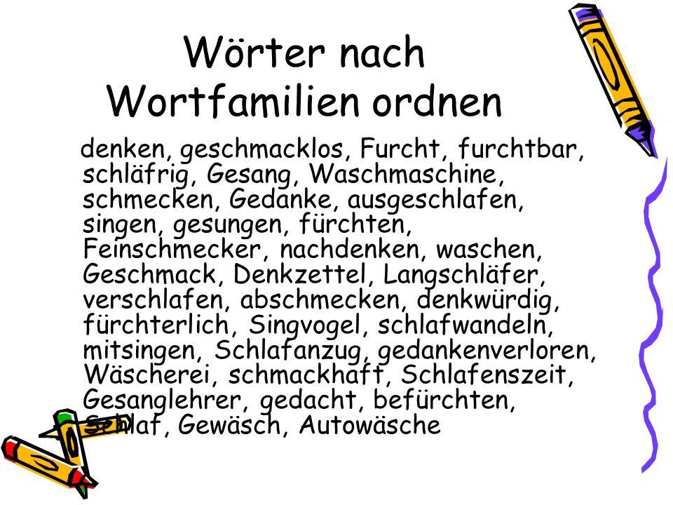Wörter nach Wortfamilien ordnen