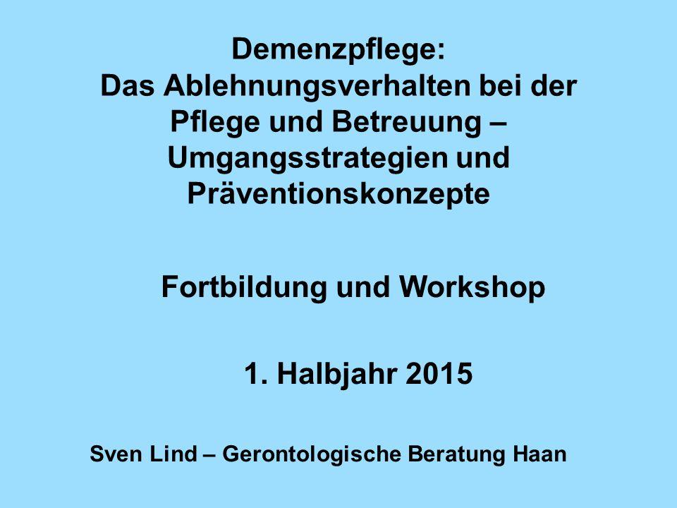 Fortbildung und Workshop 1. Halbjahr 2015