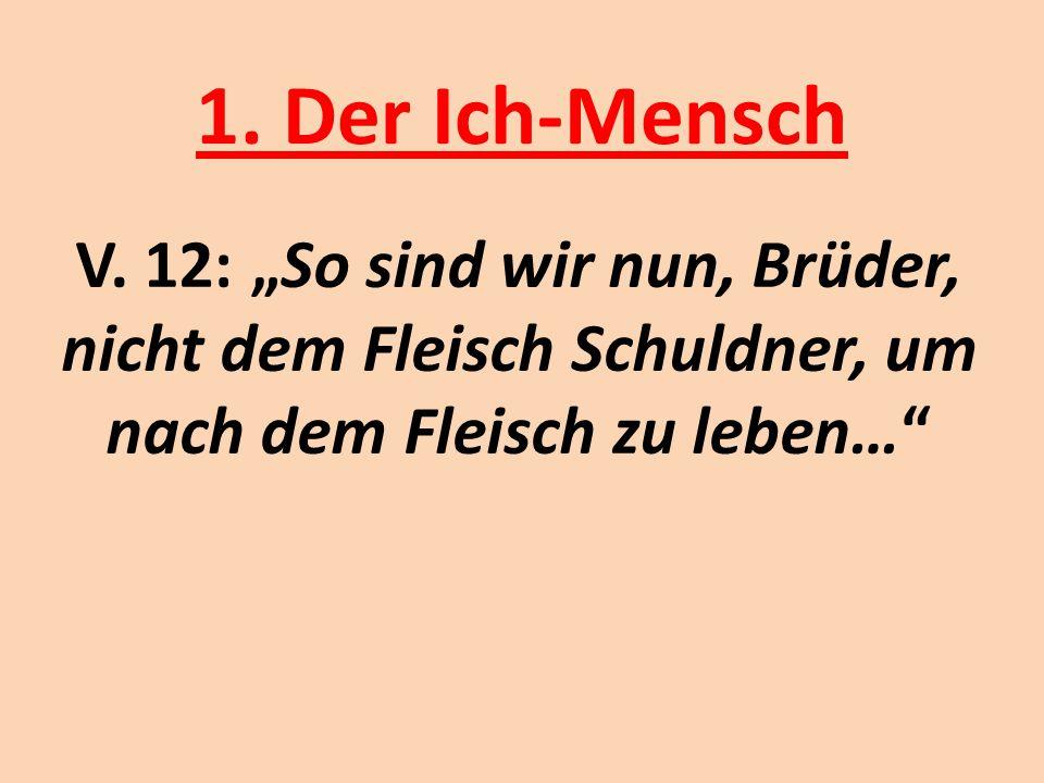 1. Der Ich-Mensch V.