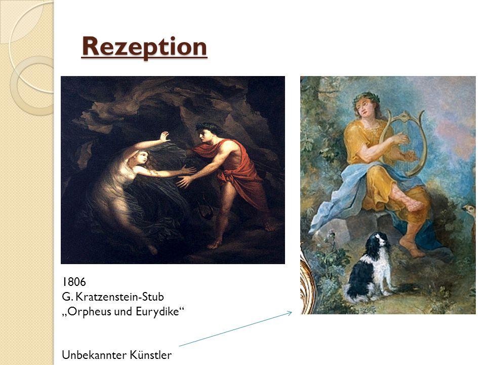 """Rezeption 1806 G. Kratzenstein-Stub """"Orpheus und Eurydike"""