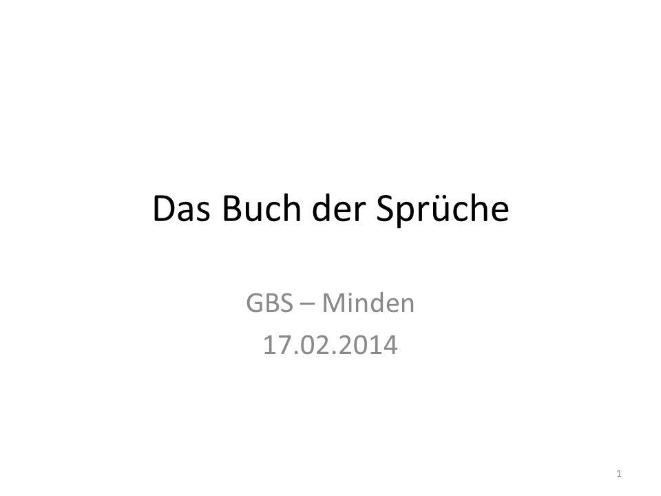 Das Buch der Sprüche GBS – Minden 17.02.2014