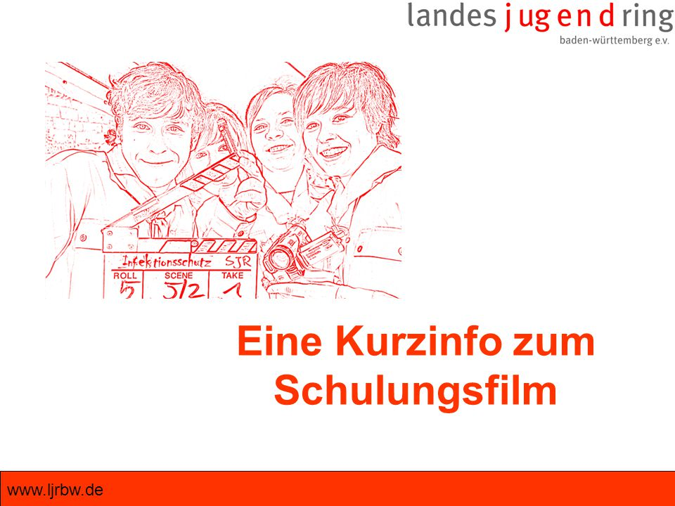 Eine Kurzinfo zum Schulungsfilm