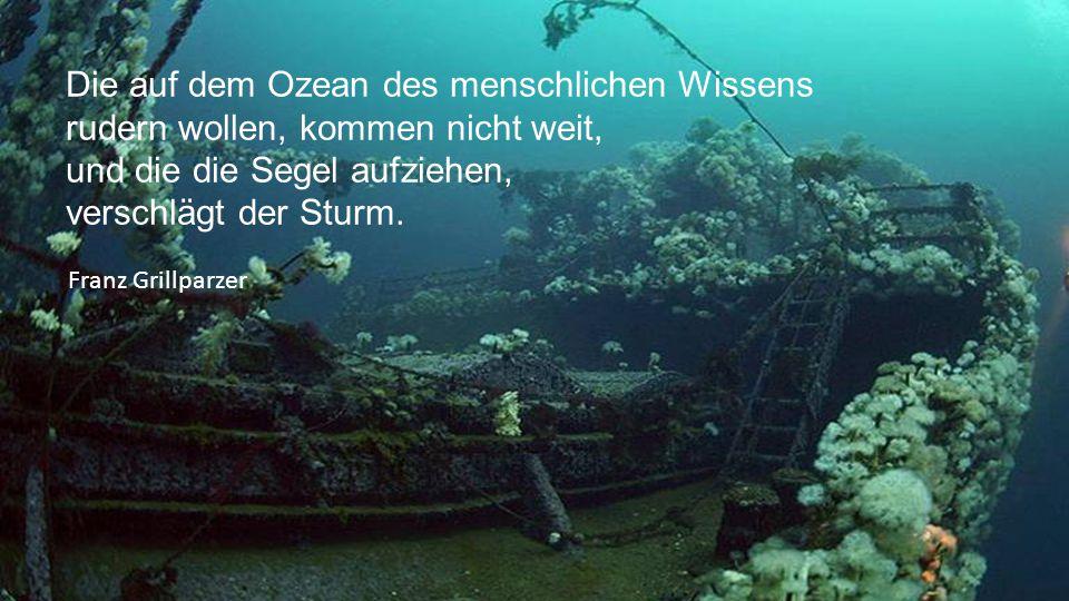 Die auf dem Ozean des menschlichen Wissens