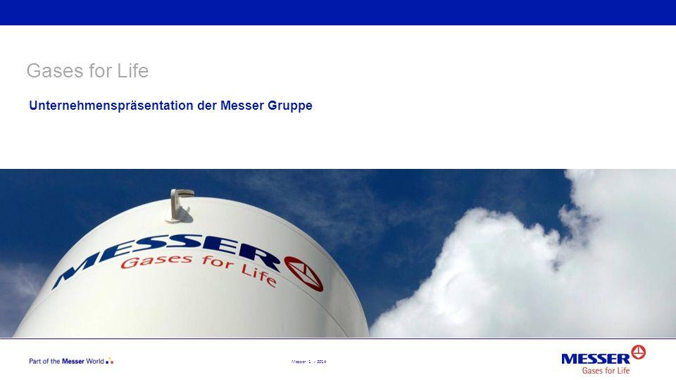 Gases for Life Unternehmenspräsentation der Messer Gruppe