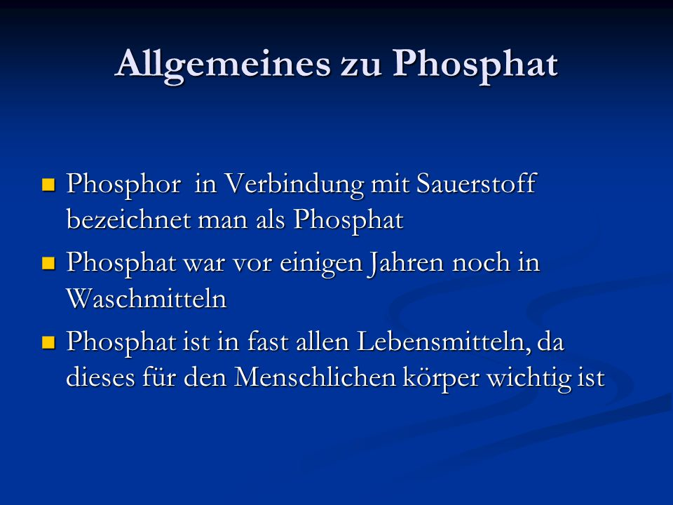 Allgemeines zu Phosphat