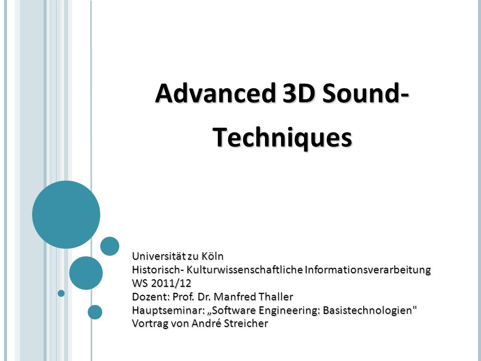 Advanced 3D Sound- Techniques