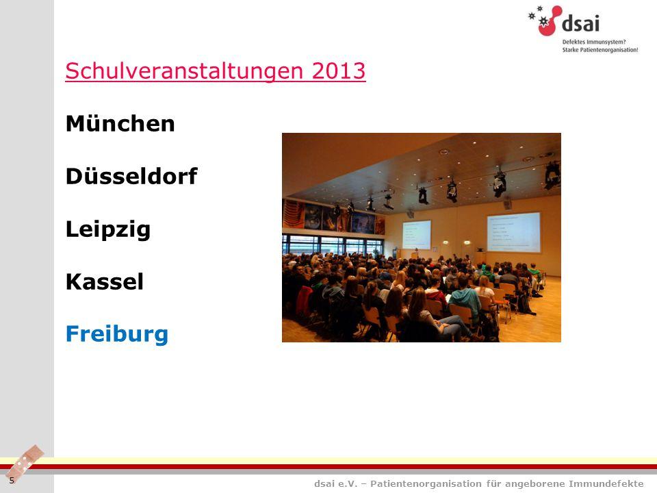 Schulveranstaltungen 2013 München Düsseldorf Leipzig Kassel Freiburg