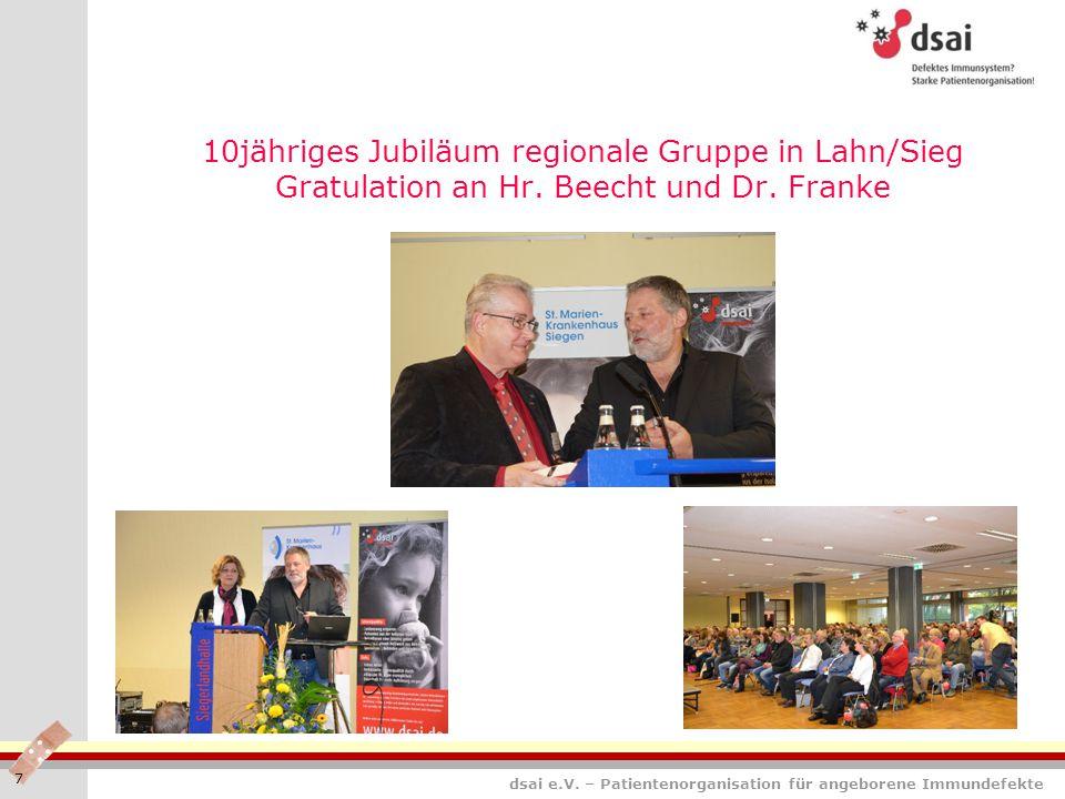 10jähriges Jubiläum regionale Gruppe in Lahn/Sieg Gratulation an Hr