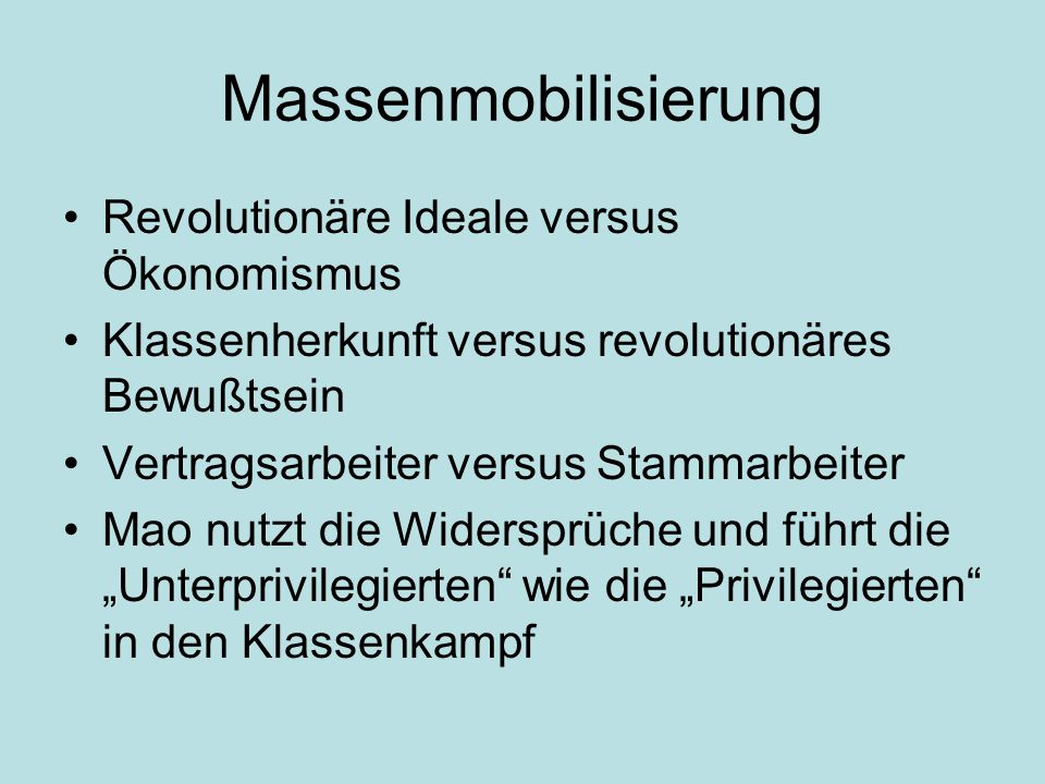 Massenmobilisierung Revolutionäre Ideale versus Ökonomismus