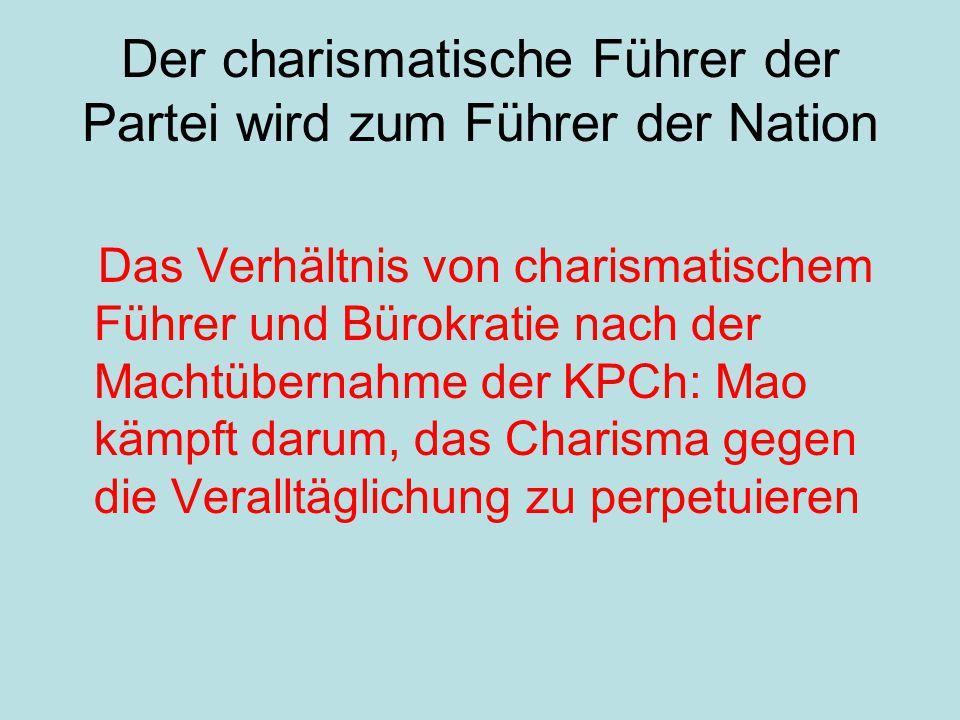 Der charismatische Führer der Partei wird zum Führer der Nation