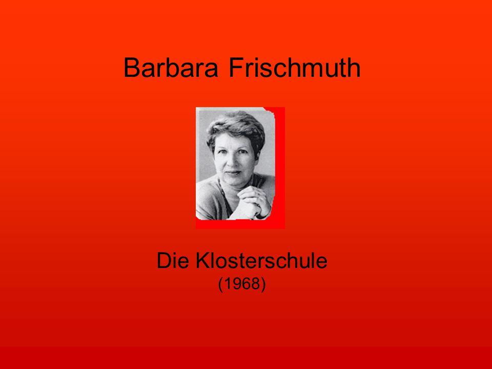 Barbara Frischmuth Die Klosterschule (1968)