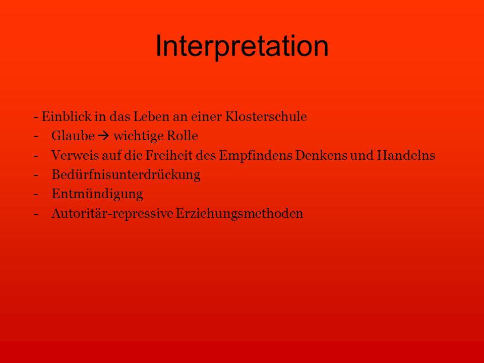 Interpretation - Einblick in das Leben an einer Klosterschule