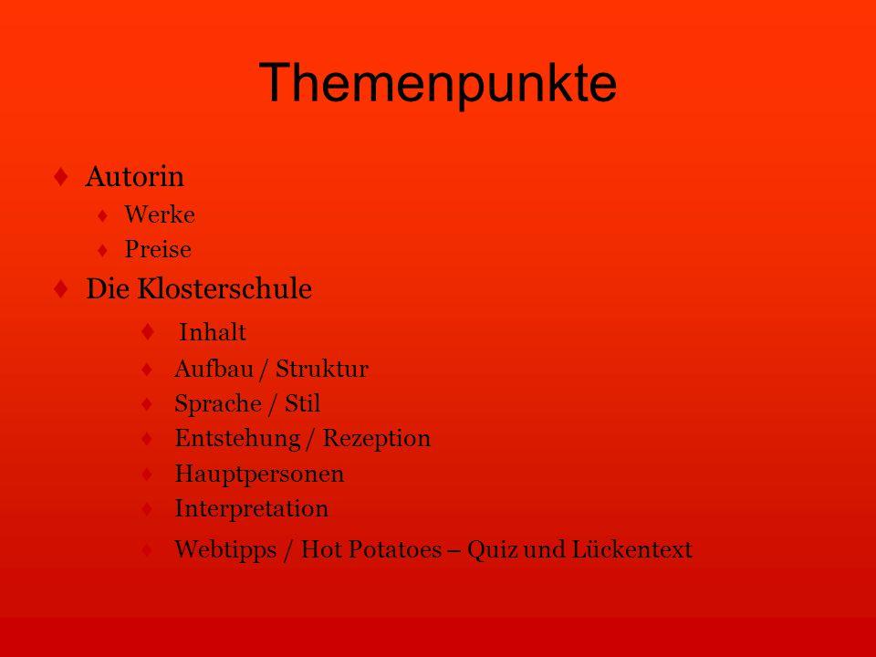 Themenpunkte Autorin Die Klosterschule Inhalt Werke Preise