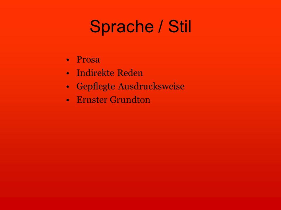 Sprache / Stil Prosa Indirekte Reden Gepflegte Ausdrucksweise