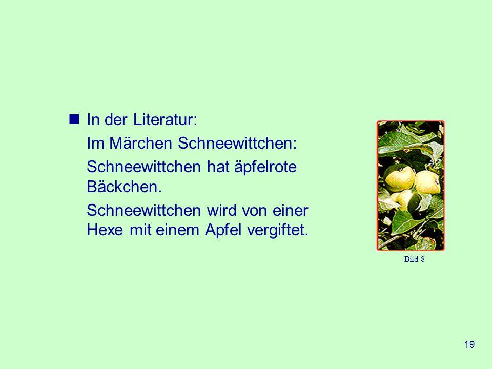 Im Märchen Schneewittchen: Schneewittchen hat äpfelrote Bäckchen.