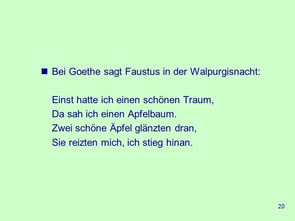 Bei Goethe sagt Faustus in der Walpurgisnacht: