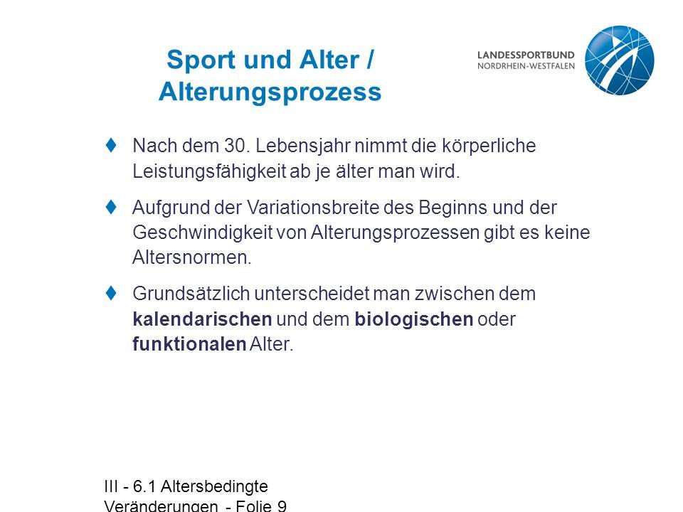 Sport und Alter / Alterungsprozess
