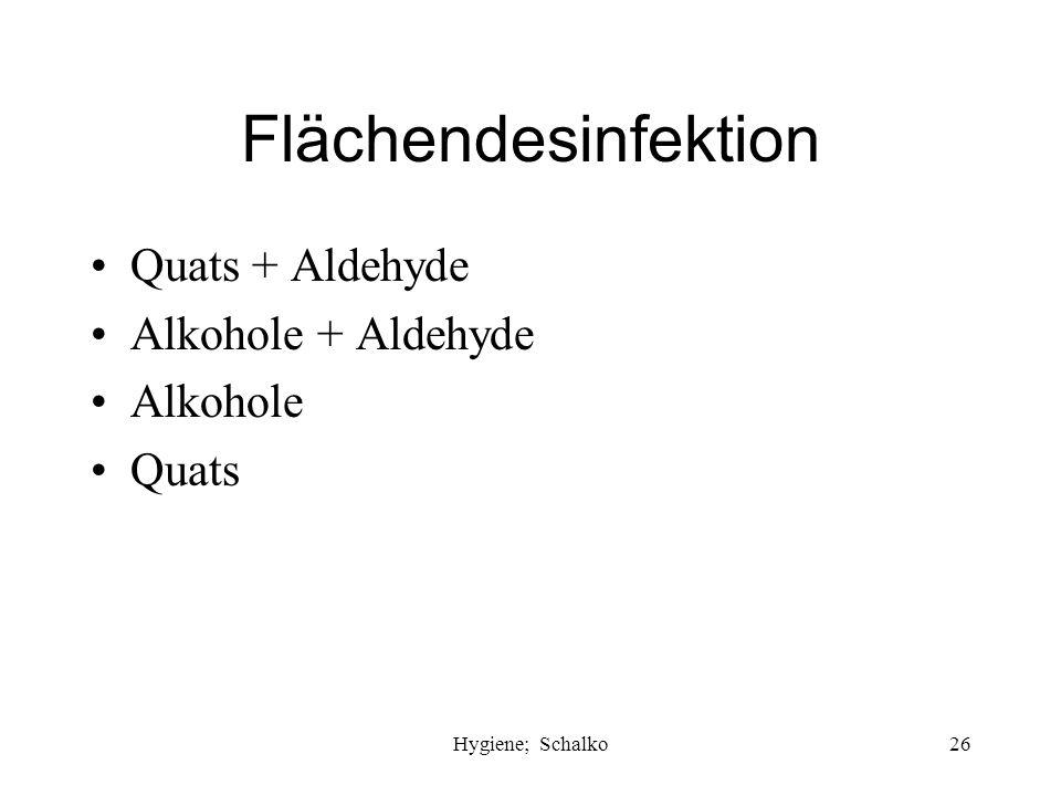 Flächendesinfektion Quats + Aldehyde Alkohole + Aldehyde Alkohole