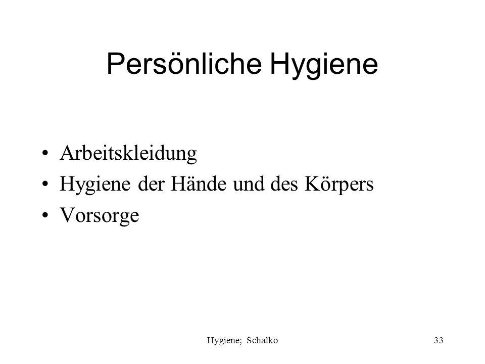 Persönliche Hygiene Arbeitskleidung Hygiene der Hände und des Körpers