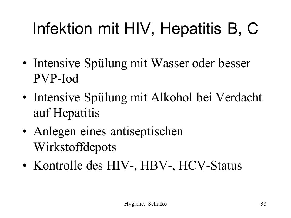Infektion mit HIV, Hepatitis B, C