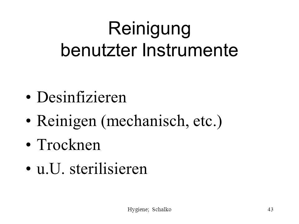 Reinigung benutzter Instrumente