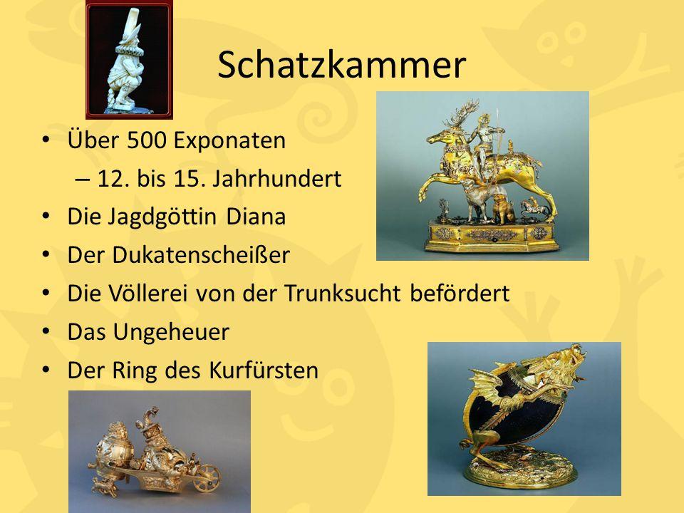 Schatzkammer Über 500 Exponaten 12. bis 15. Jahrhundert