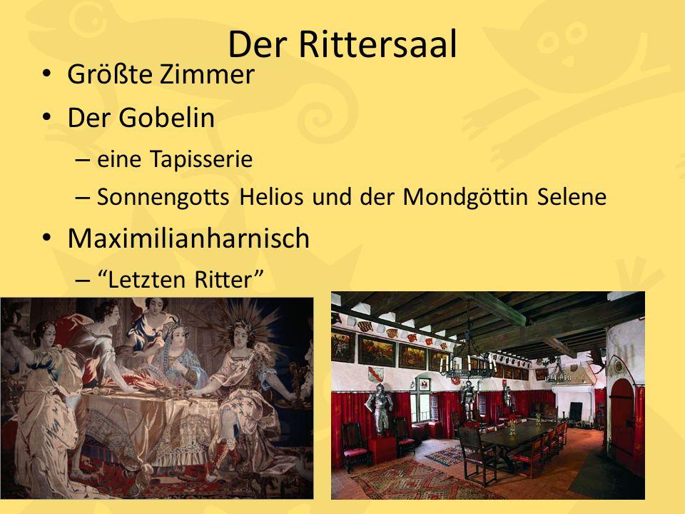 Der Rittersaal Größte Zimmer Der Gobelin Maximilianharnisch