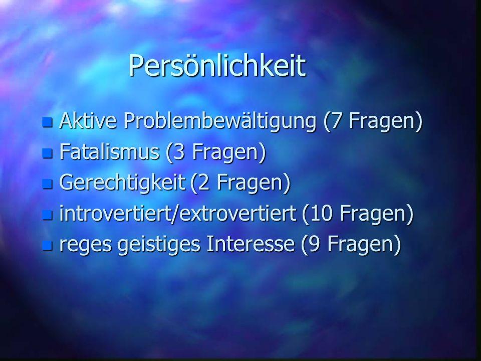 Persönlichkeit Aktive Problembewältigung (7 Fragen)