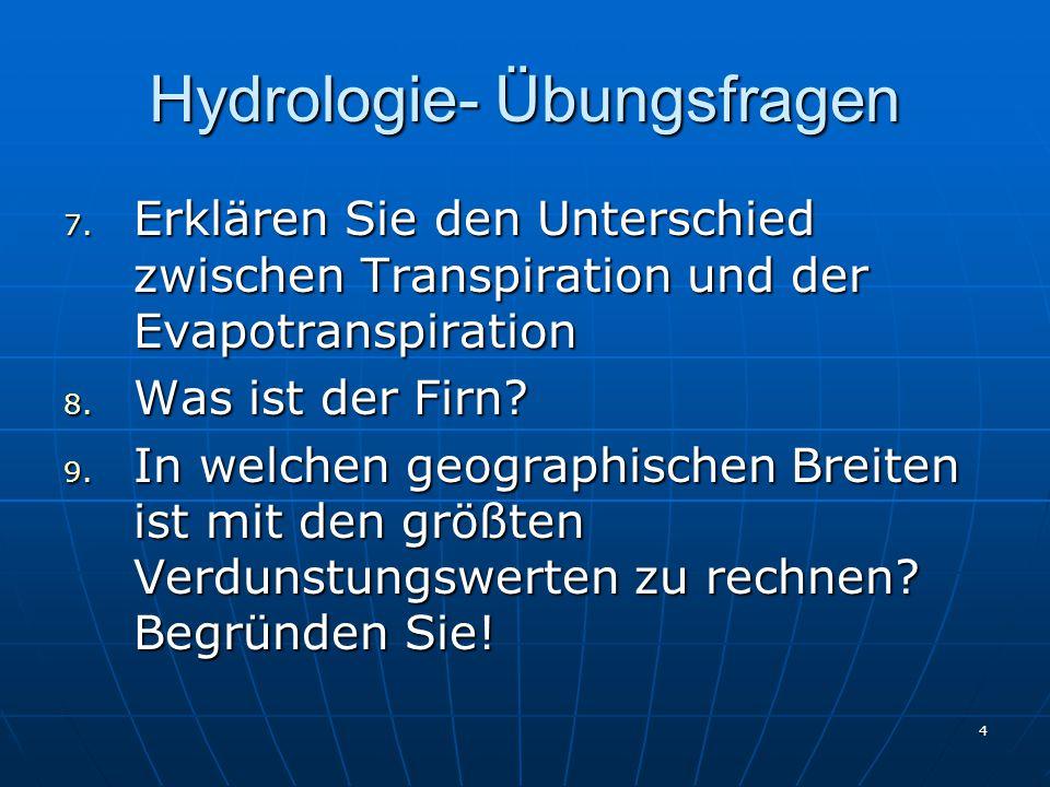 Hydrologie- Übungsfragen