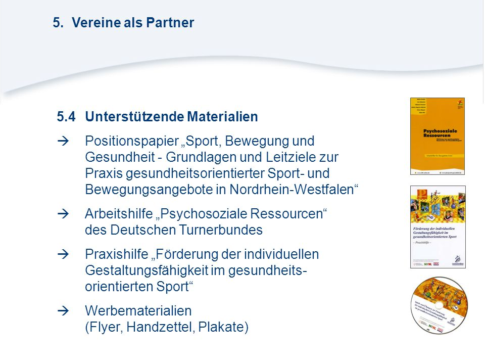 5. Vereine als Partner 5.4 Unterstützende Materialien.