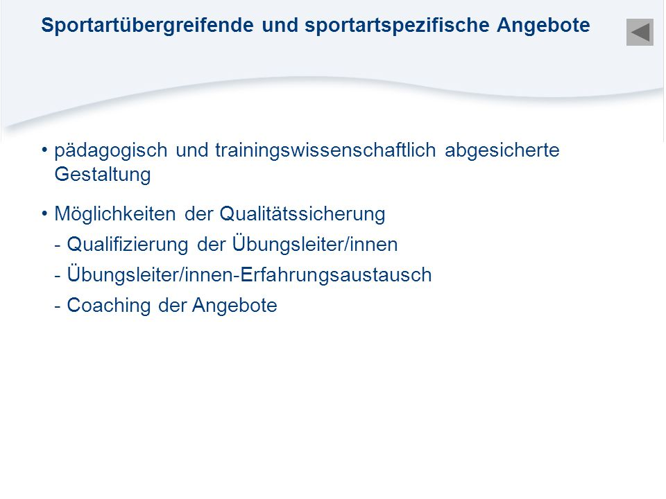Sportartübergreifende und sportartspezifische Angebote