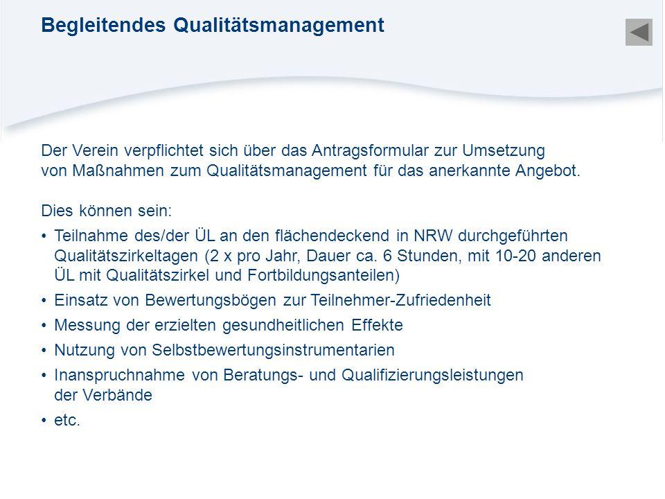 Begleitendes Qualitätsmanagement
