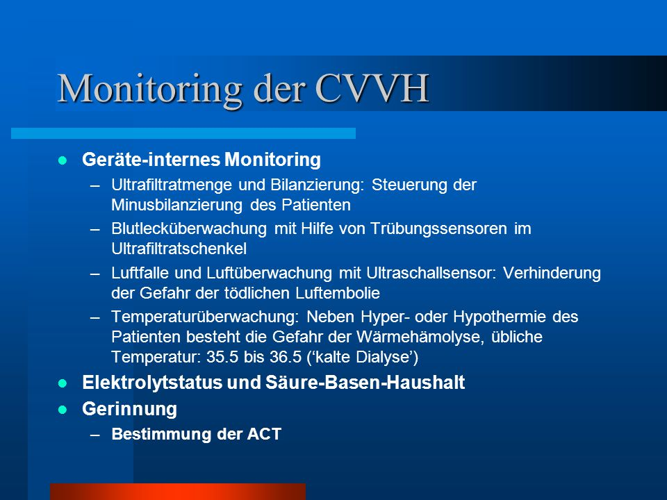 Monitoring der CVVH Geräte-internes Monitoring