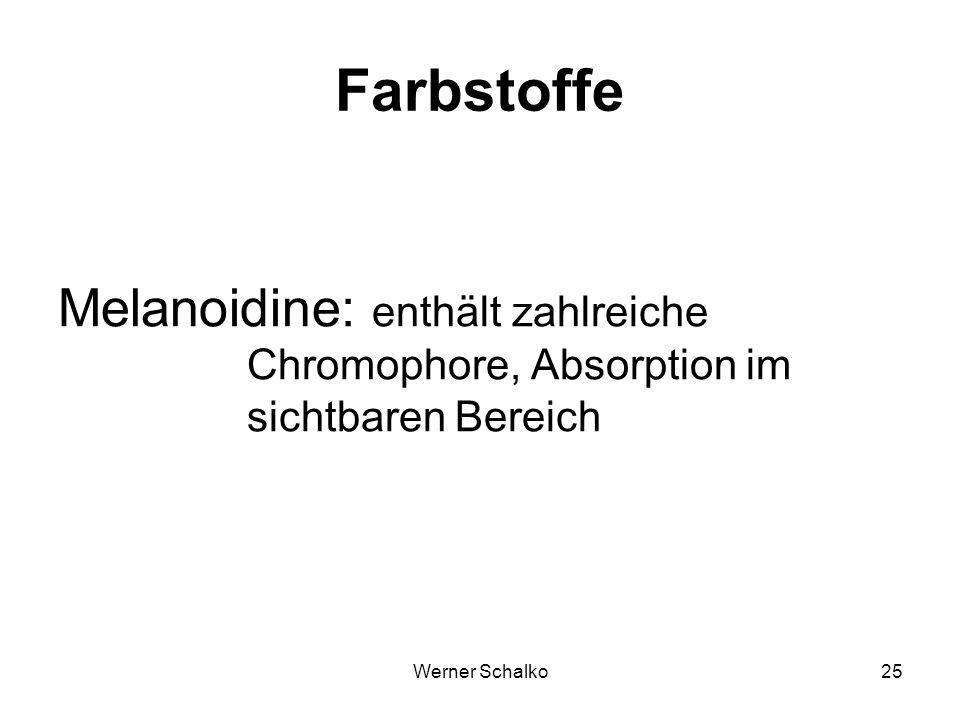Farbstoffe Melanoidine: enthält zahlreiche Chromophore, Absorption im sichtbaren Bereich.