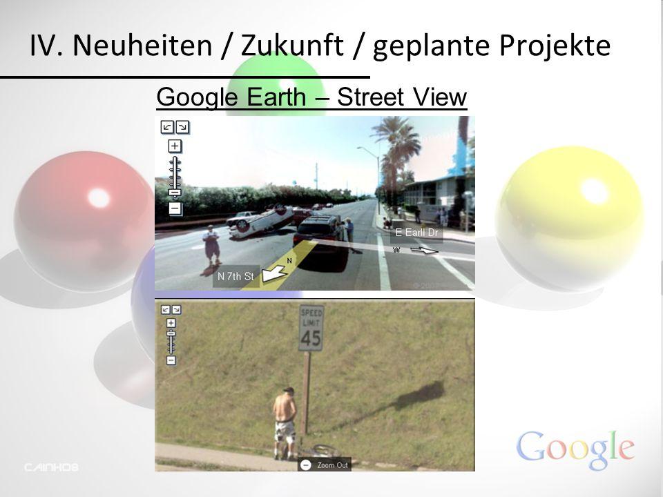 IV. Neuheiten / Zukunft / geplante Projekte
