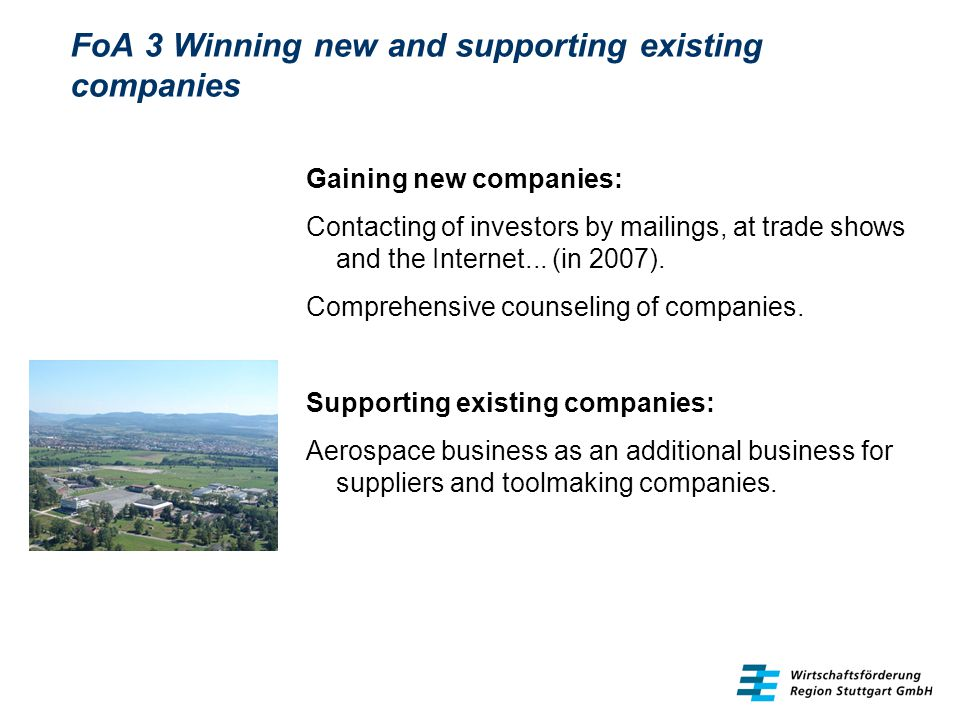 FoA 3 Winning new and supporting existing companies