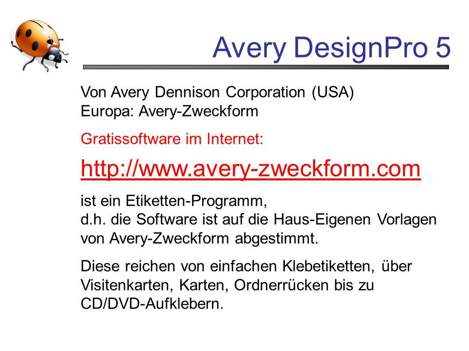 Avery DesignPro 5 http://www.avery-zweckform.com