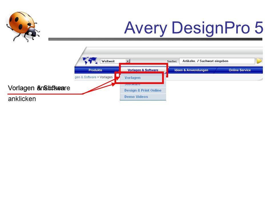Avery DesignPro 5 Vorlagen anklicken Vorlagen & Software anklicken