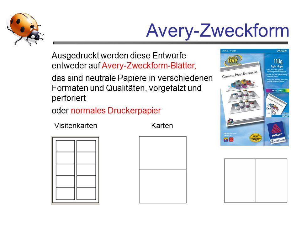 Avery-Zweckform Ausgedruckt werden diese Entwürfe