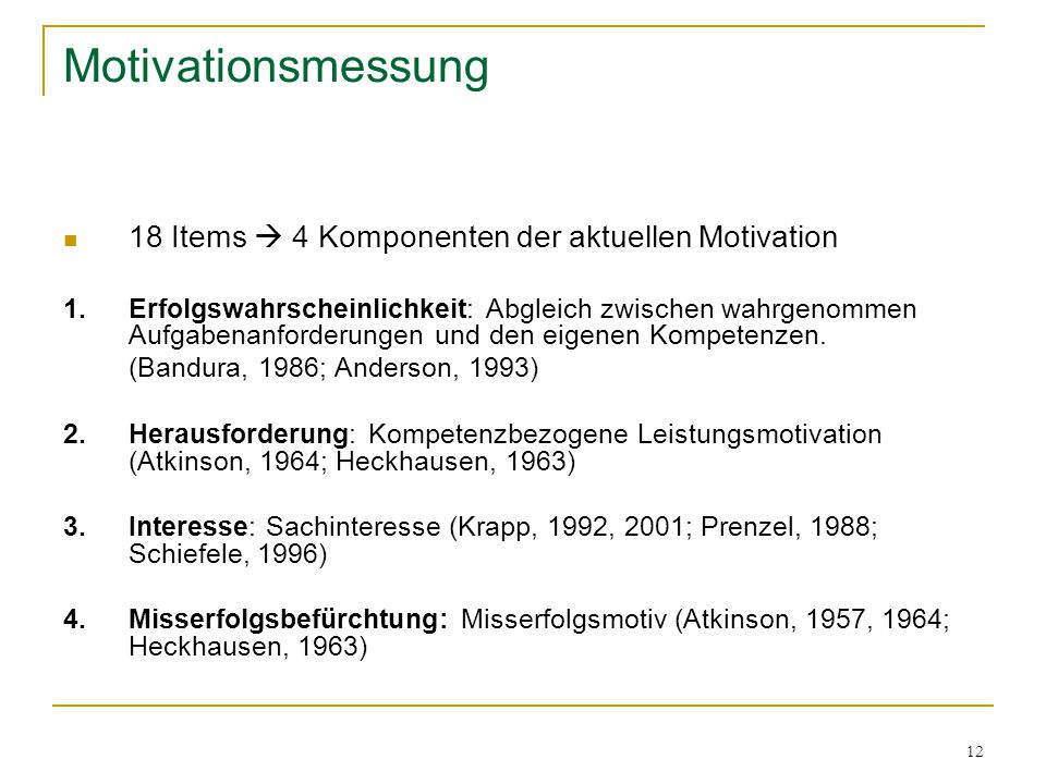 Motivationsmessung 18 Items  4 Komponenten der aktuellen Motivation