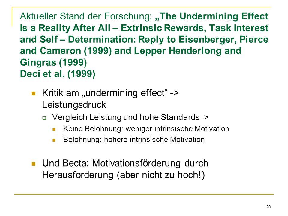 """Kritik am """"undermining effect -> Leistungsdruck"""