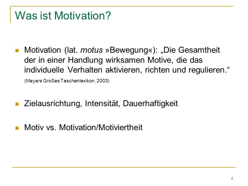 Was ist Motivation