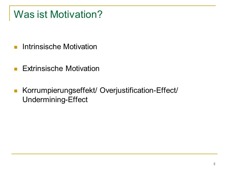 Was ist Motivation Intrinsische Motivation Extrinsische Motivation