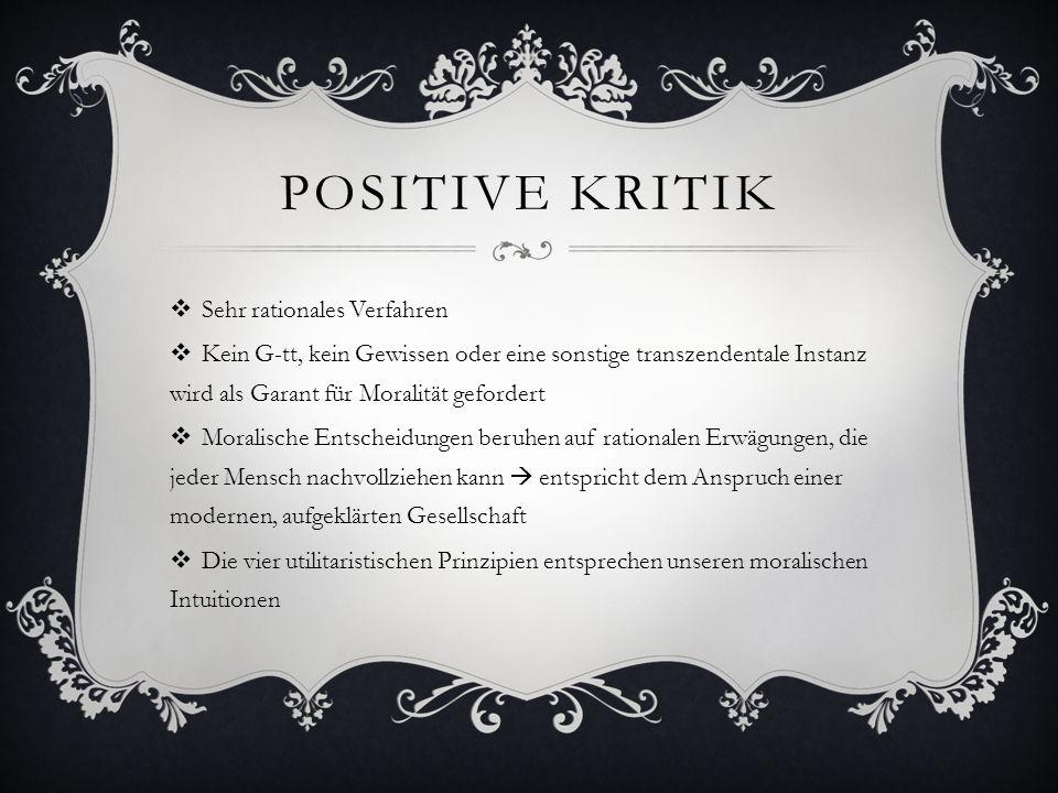 positive Kritik Sehr rationales Verfahren