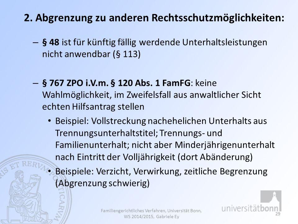 2. Abgrenzung zu anderen Rechtsschutzmöglichkeiten:
